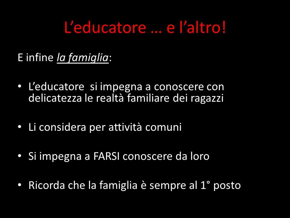 L'educatore … e l'altro!
