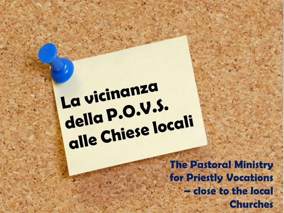 La vicinanza della P.O.V.S. alle Chiese locali