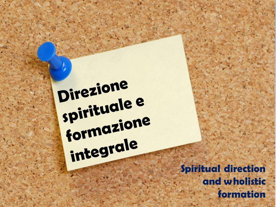 Direzione spirituale e formazione integrale