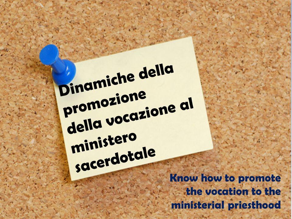 Dinamiche della promozione della vocazione al ministero sacerdotale