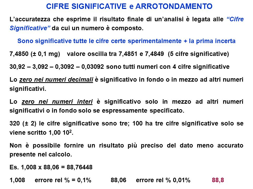 CIFRE SIGNIFICATIVE e ARROTONDAMENTO