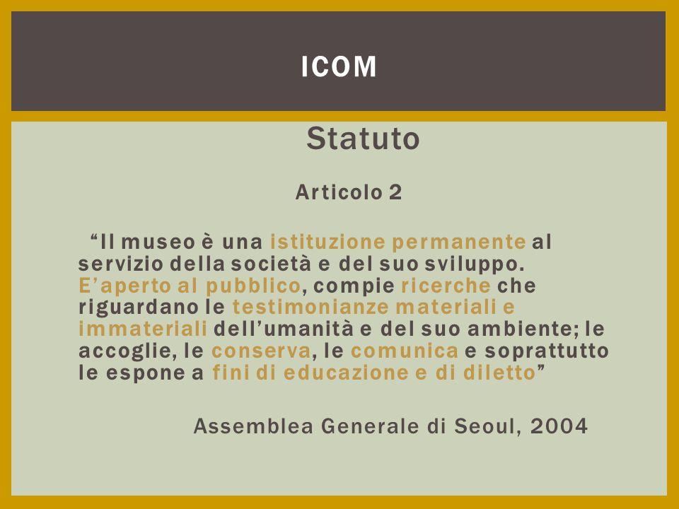 ICOM Assemblea Generale di Seoul, 2004 Statuto Articolo 2