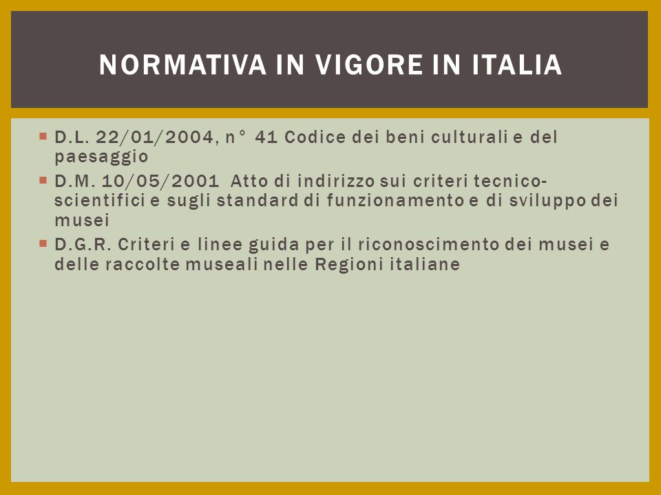 Normativa in vigore in Italia