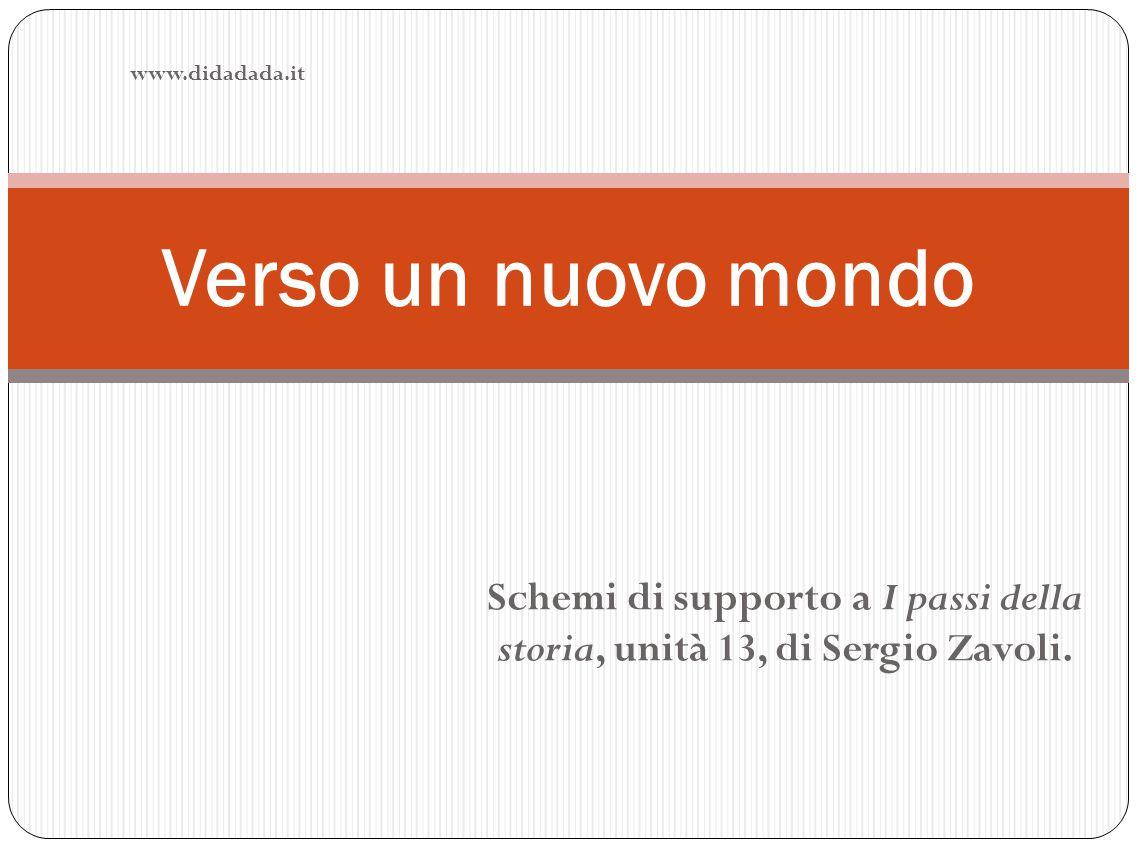Schemi di supporto a I passi della storia, unità 13, di Sergio Zavoli.