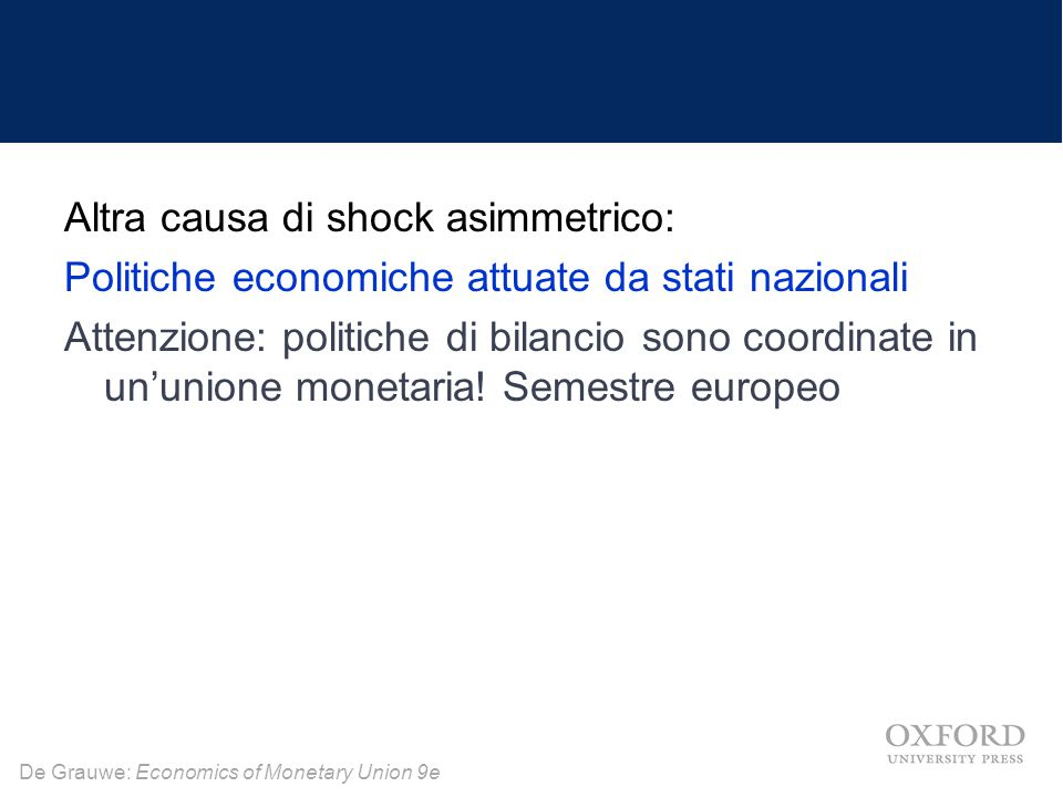 Altra causa di shock asimmetrico: