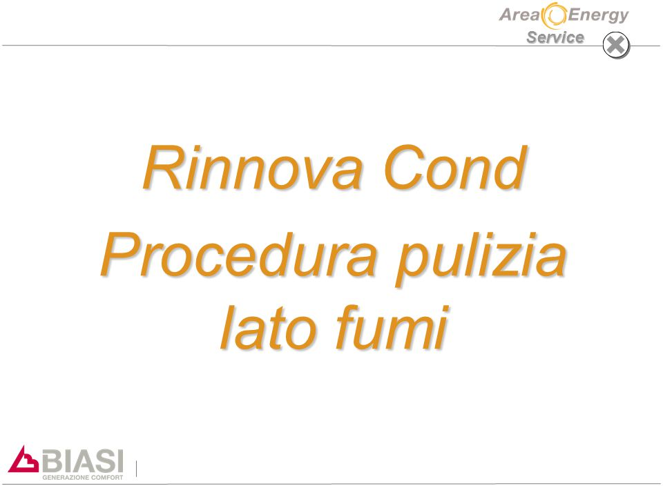 Rinnova Cond Procedura pulizia lato fumi