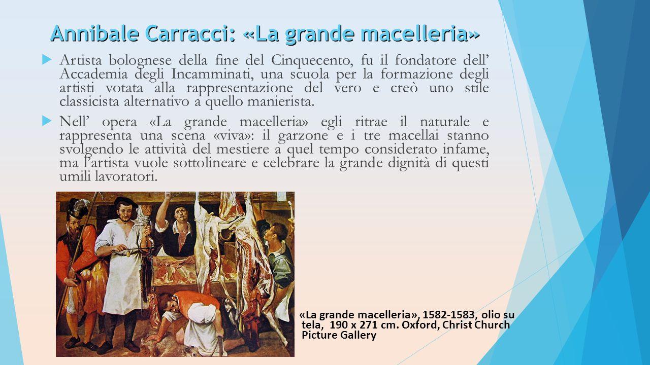 Annibale Carracci: «La grande macelleria»