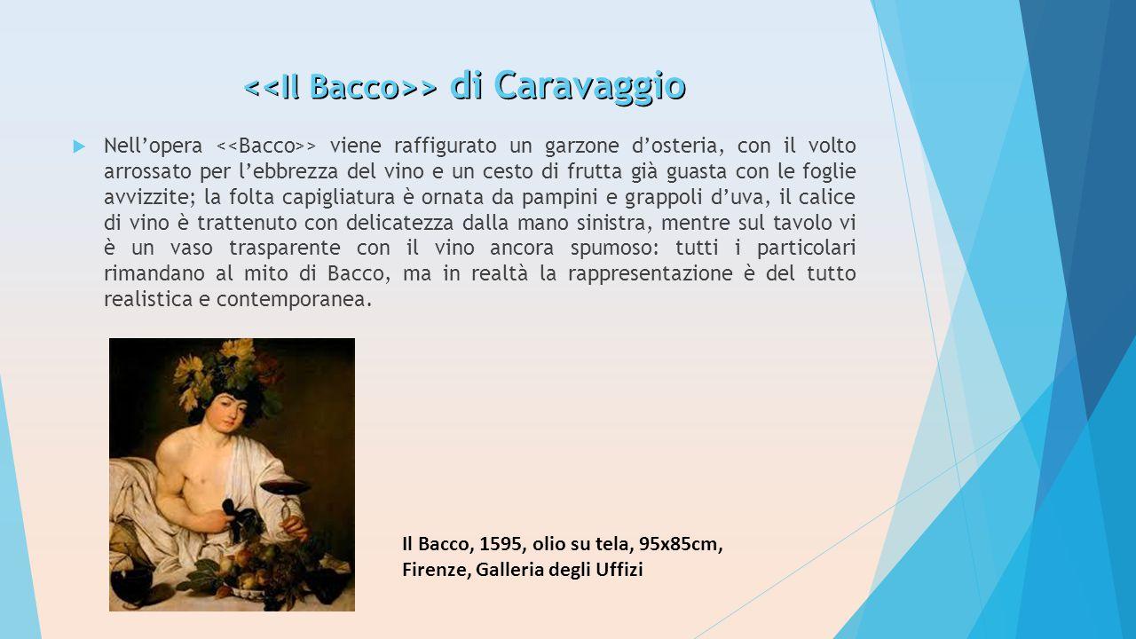 <<Il Bacco>> di Caravaggio