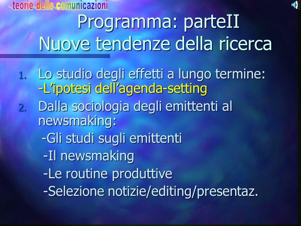 Programma: parteII Nuove tendenze della ricerca