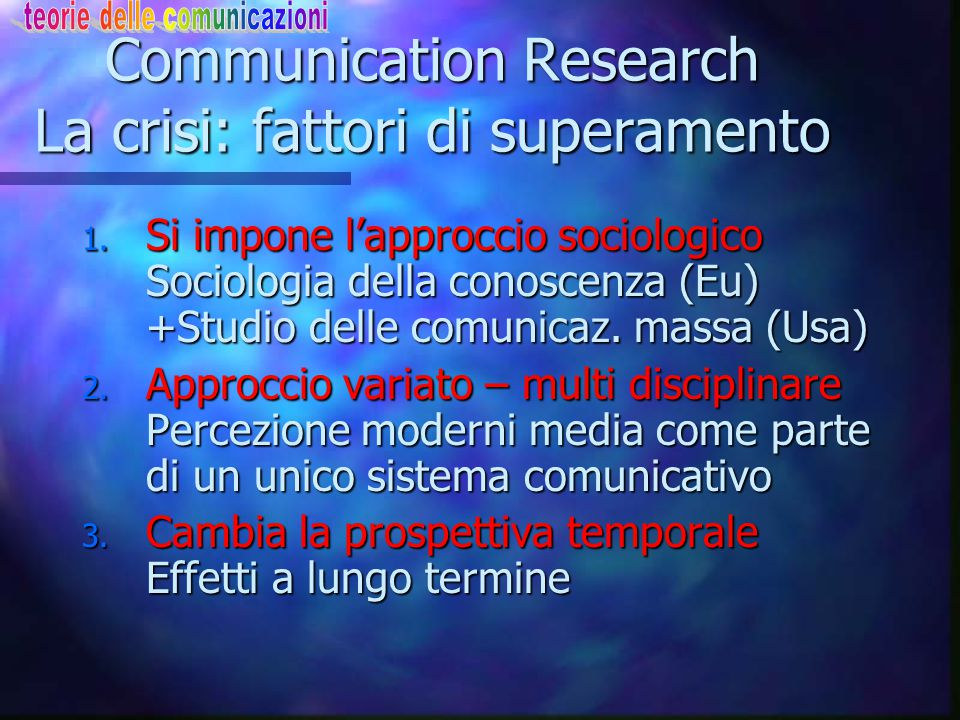 Communication Research La crisi: fattori di superamento