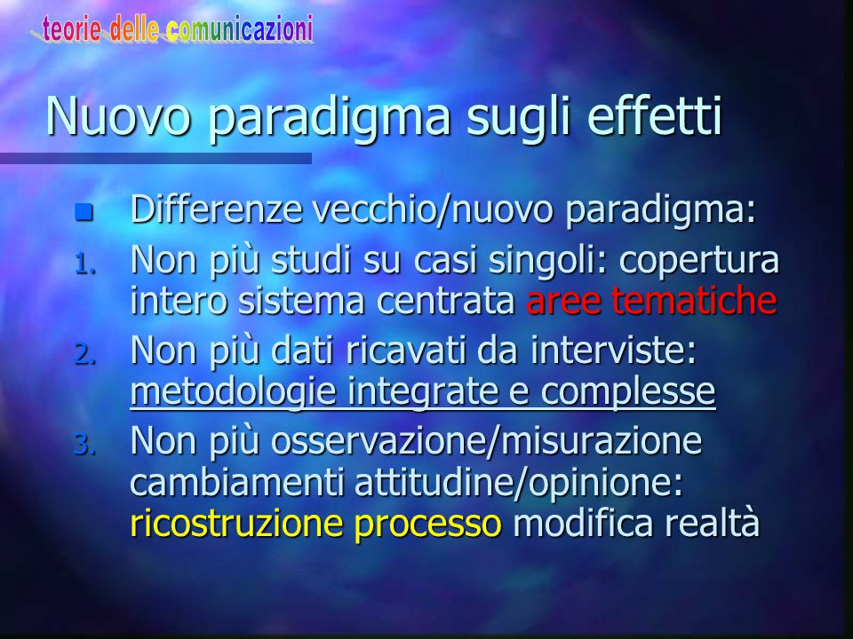 Nuovo paradigma sugli effetti