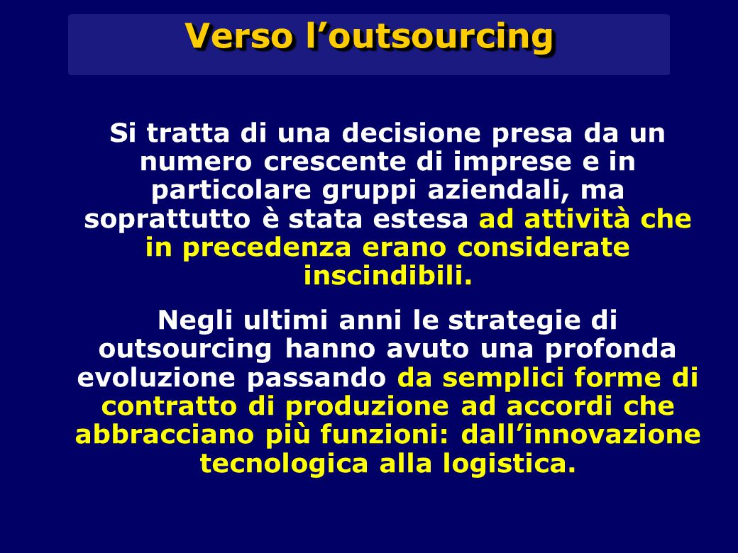 Verso l'outsourcing