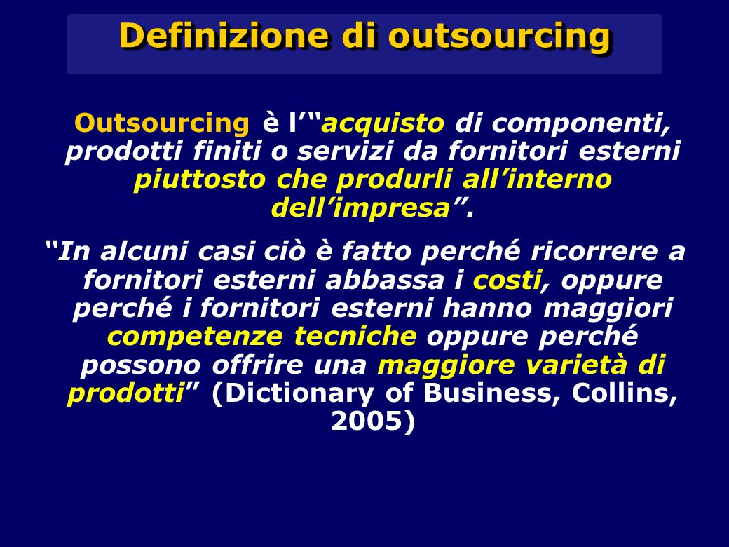Definizione di outsourcing