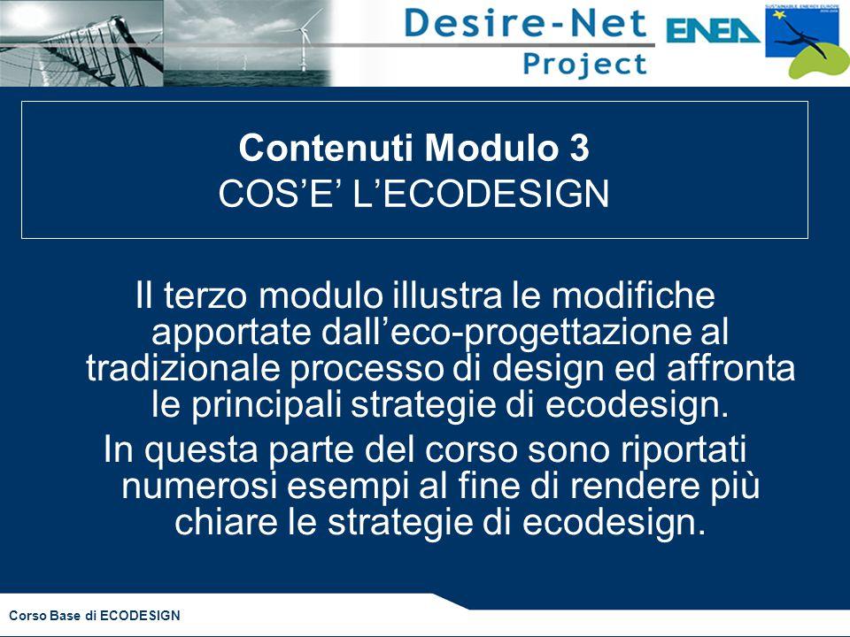 Contenuti Modulo 3 COS'E' L'ECODESIGN