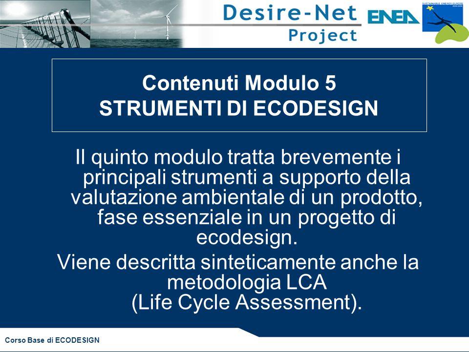 Contenuti Modulo 5 STRUMENTI DI ECODESIGN