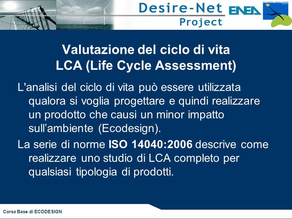 Valutazione del ciclo di vita LCA (Life Cycle Assessment)