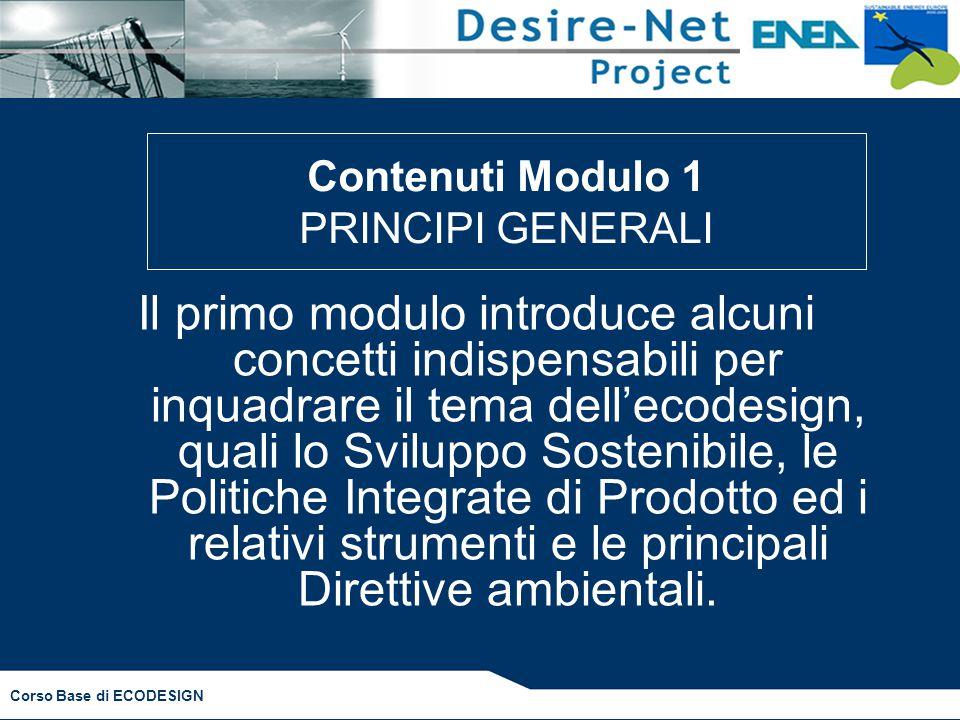 Contenuti Modulo 1 PRINCIPI GENERALI