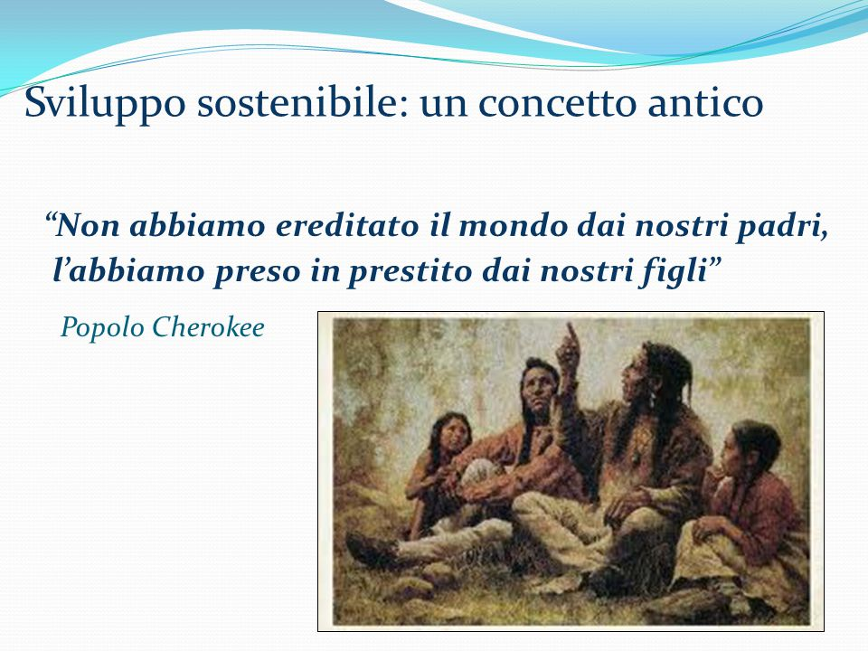 Sviluppo sostenibile: un concetto antico