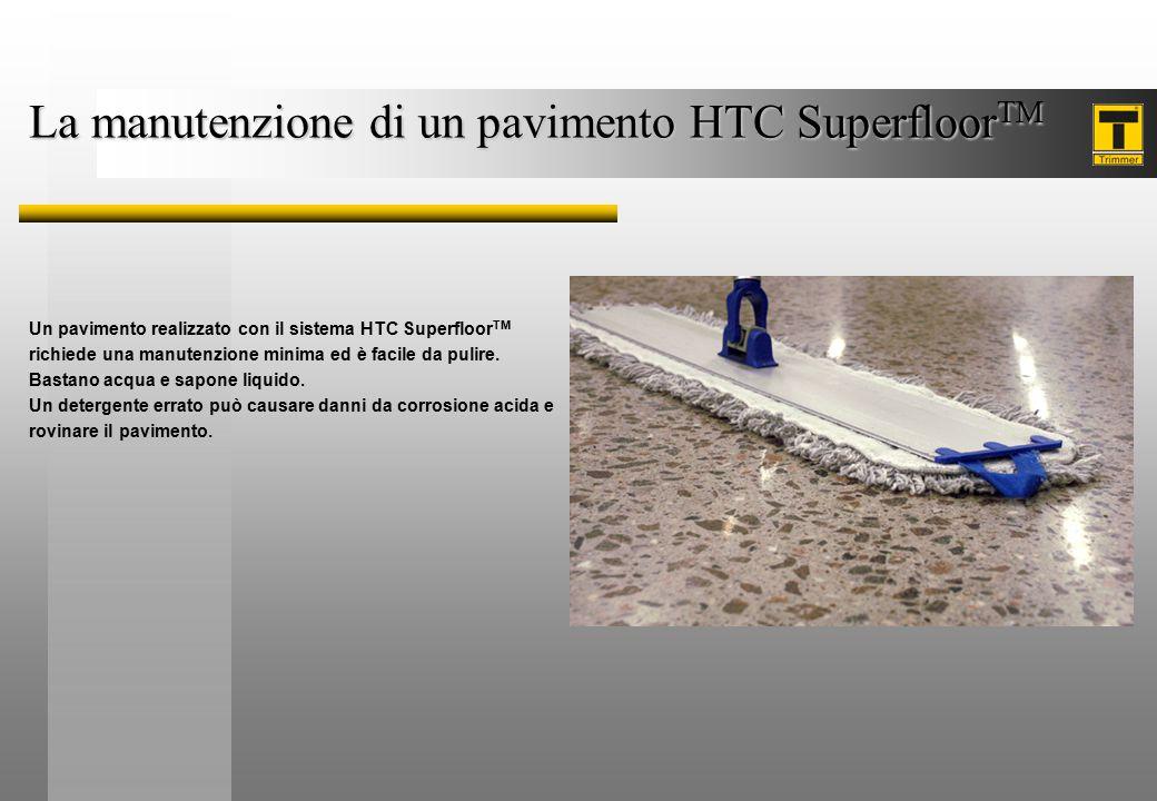 La manutenzione di un pavimento HTC SuperfloorTM