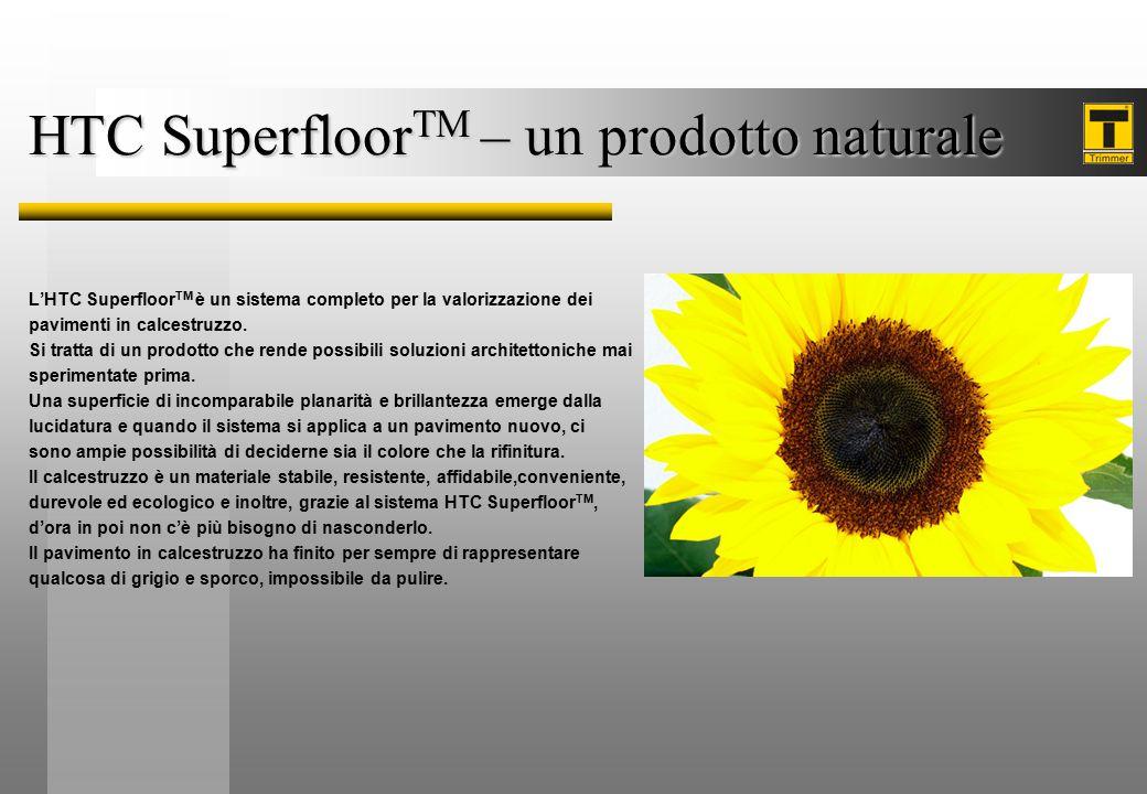 HTC SuperfloorTM – un prodotto naturale
