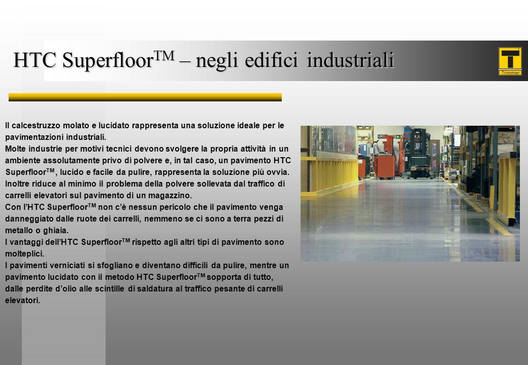 HTC SuperfloorTM – negli edifici industriali