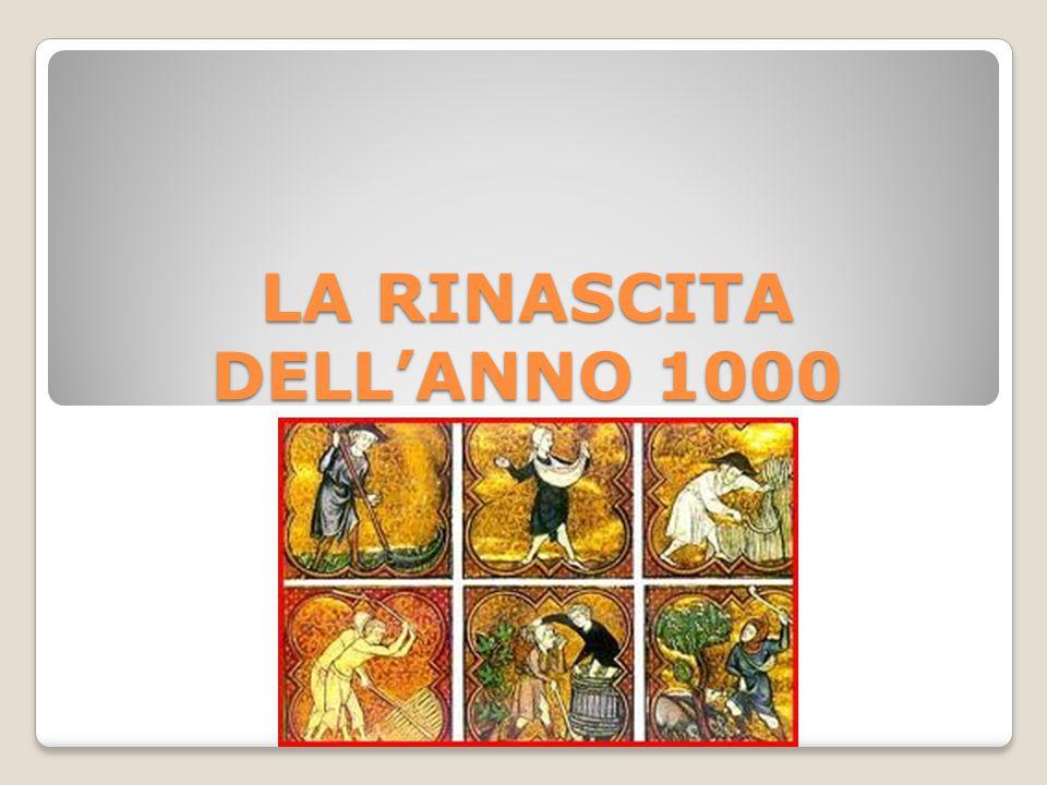 LA RINASCITA DELL'ANNO 1000