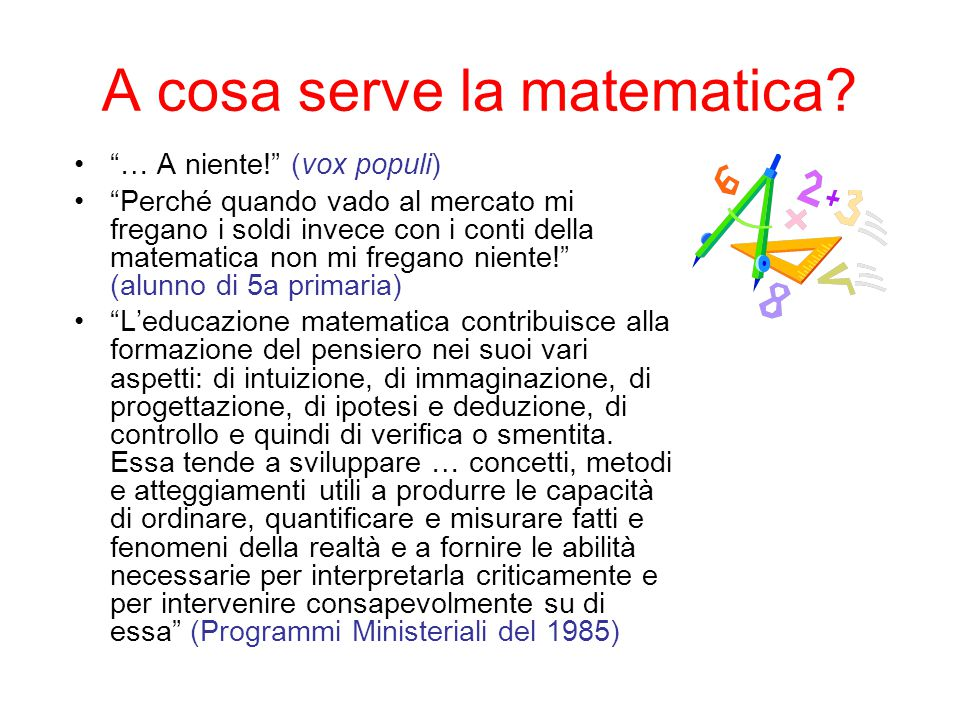 A cosa serve la matematica