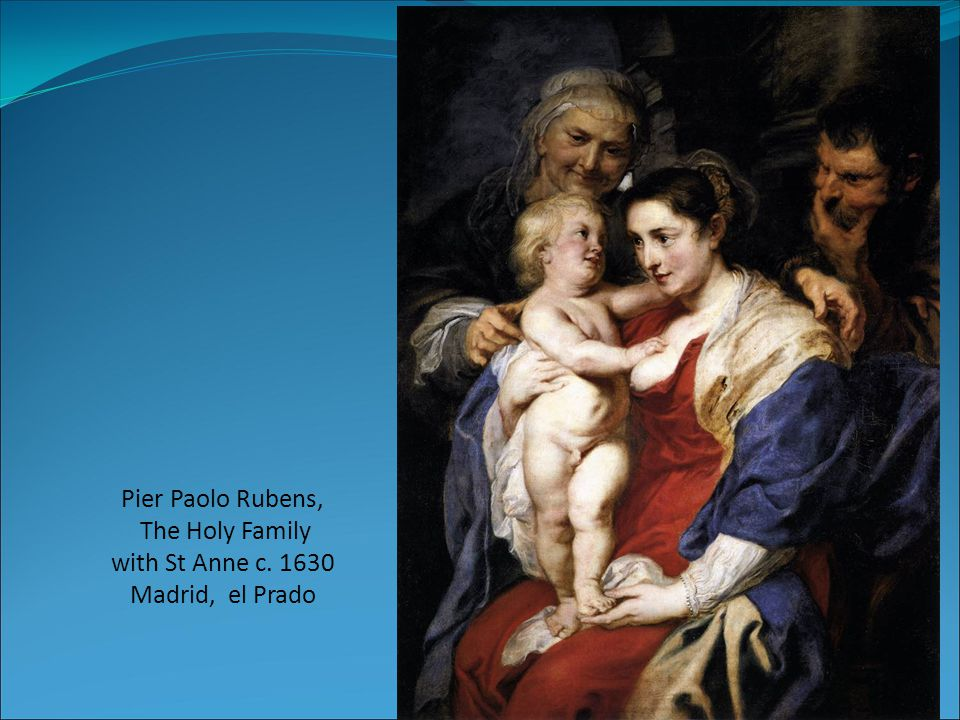 Pier Paolo Rubens, The Holy Family with St Anne c