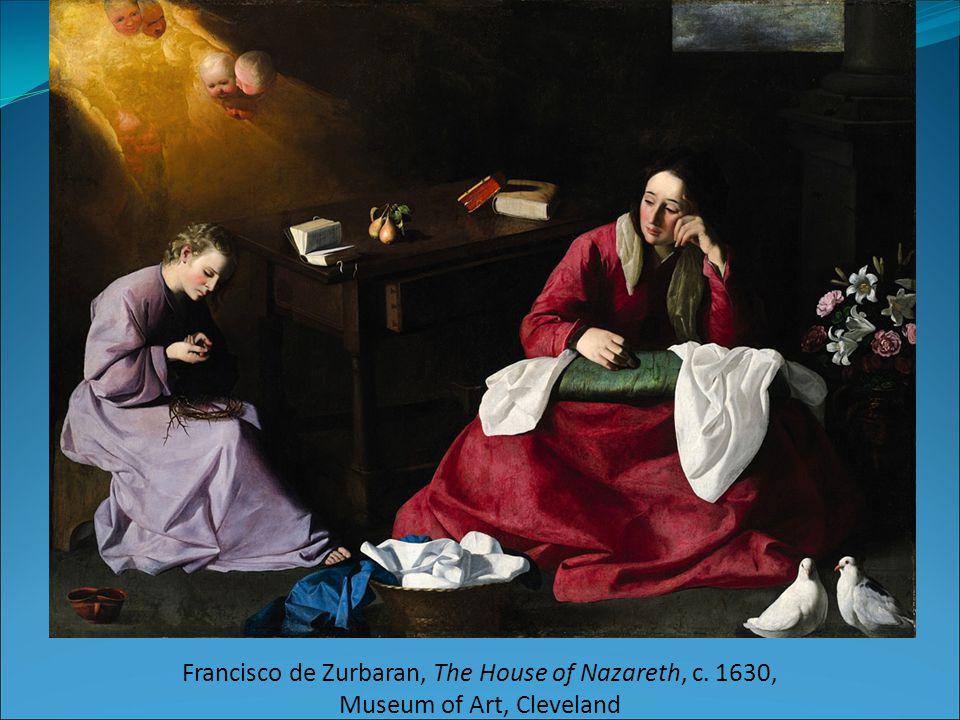 Francisco de Zurbaran, The House of Nazareth, c