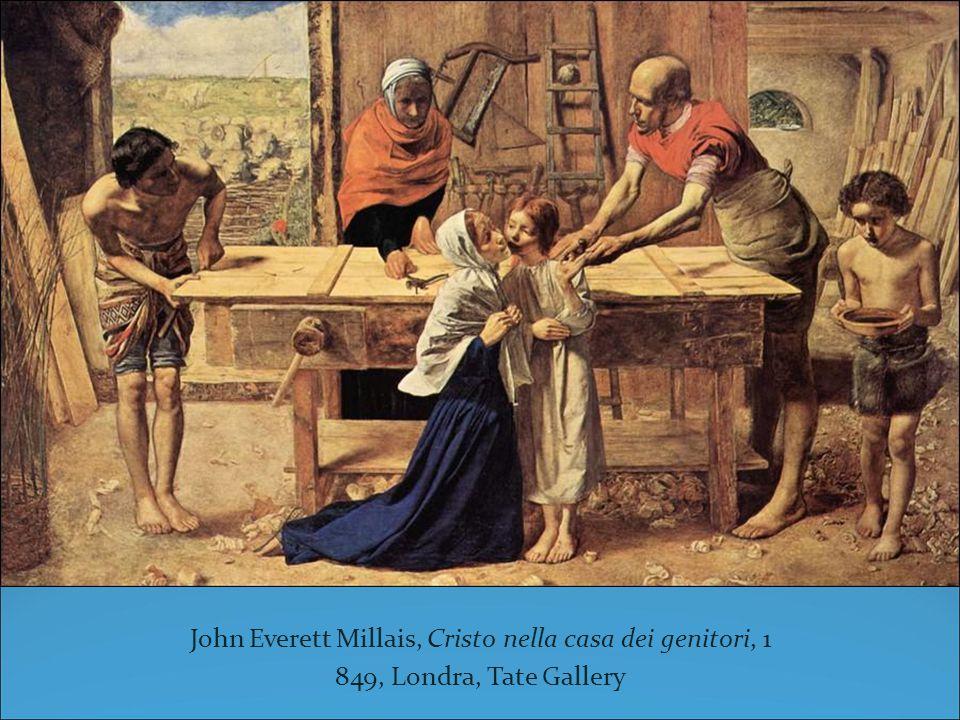 John Everett Millais, Cristo nella casa dei genitori, 1 849, Londra, Tate Gallery