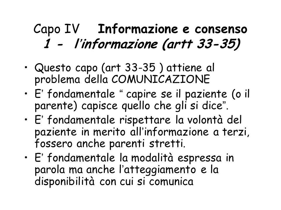 Capo IV Informazione e consenso 1 - l'informazione (artt 33-35)