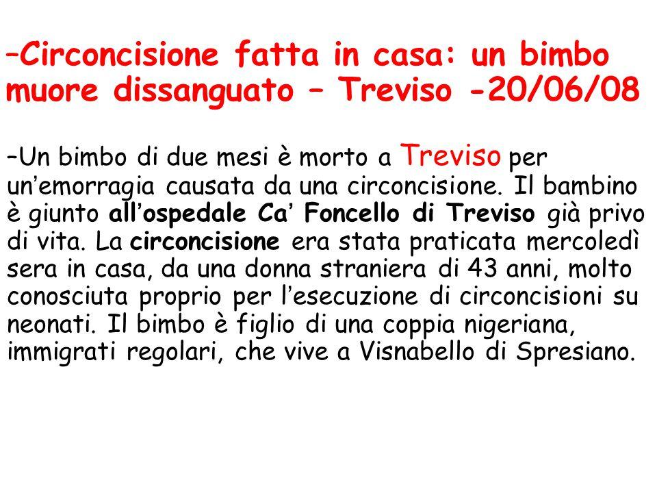Circoncisione fatta in casa: un bimbo muore dissanguato – Treviso -20/06/08