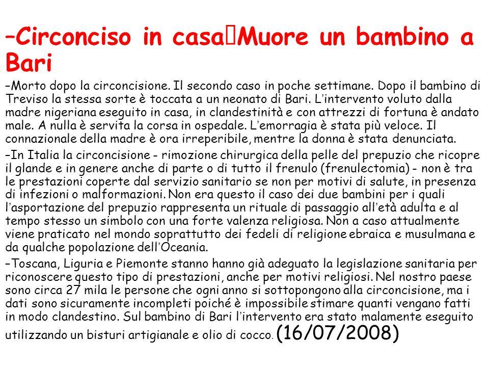 Circonciso in casa Muore un bambino a Bari