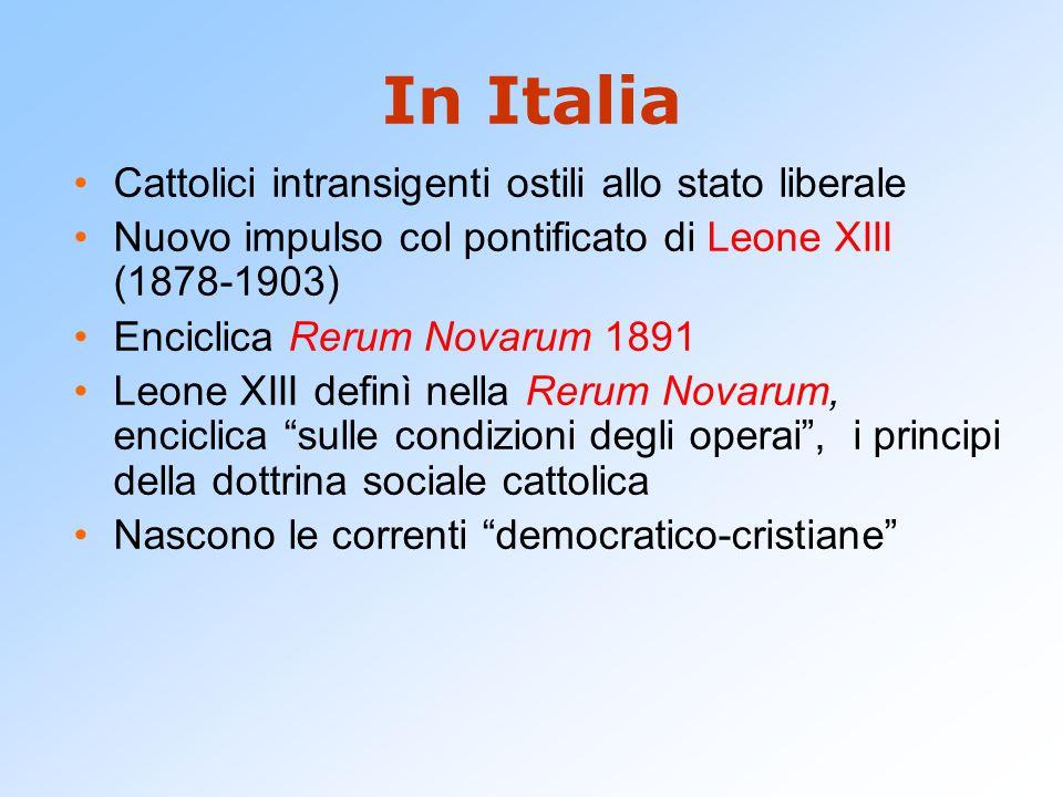 In Italia Cattolici intransigenti ostili allo stato liberale