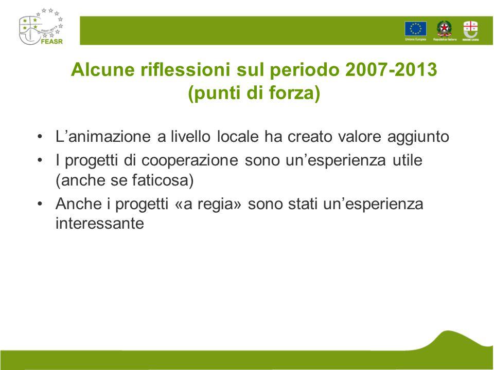 Alcune riflessioni sul periodo 2007-2013 (punti di forza)