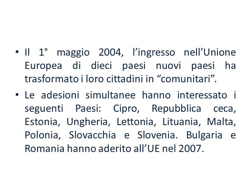 Il 1° maggio 2004, l'ingresso nell'Unione Europea di dieci paesi nuovi paesi ha trasformato i loro cittadini in comunitari .