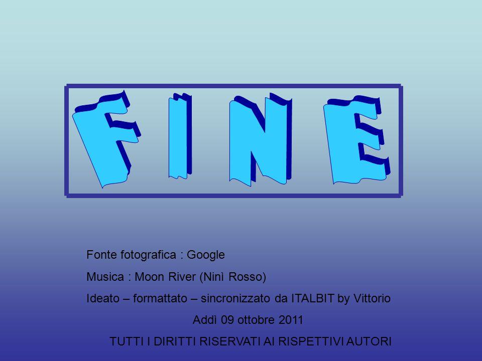 I F N E Fonte fotografica : Google Musica : Moon River (Ninì Rosso)