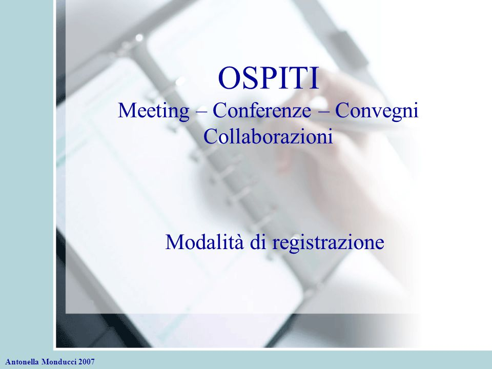OSPITI Meeting – Conferenze – Convegni Collaborazioni