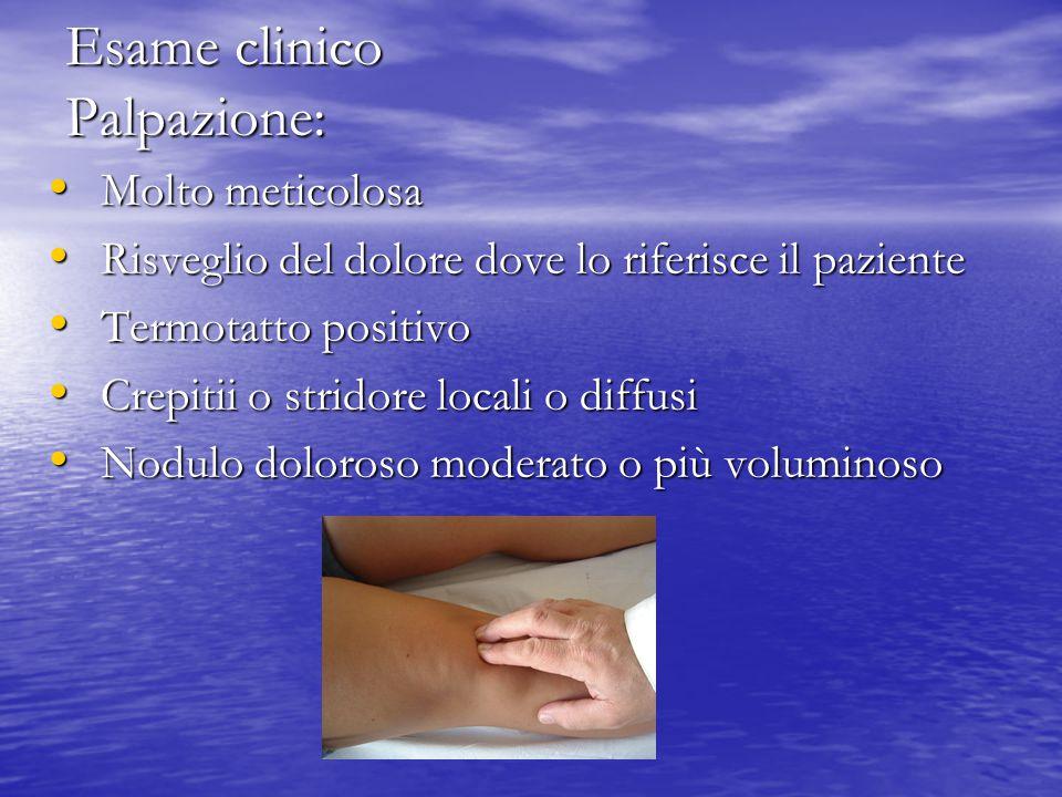 Esame clinico Palpazione: