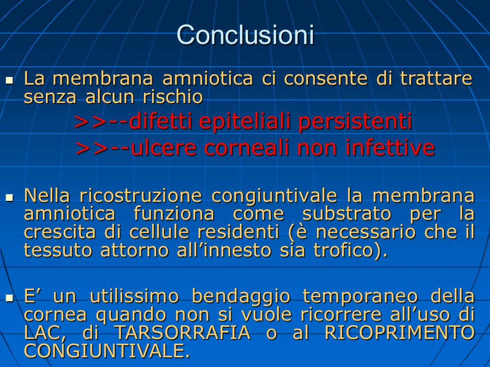 Conclusioni >>--ulcere corneali non infettive