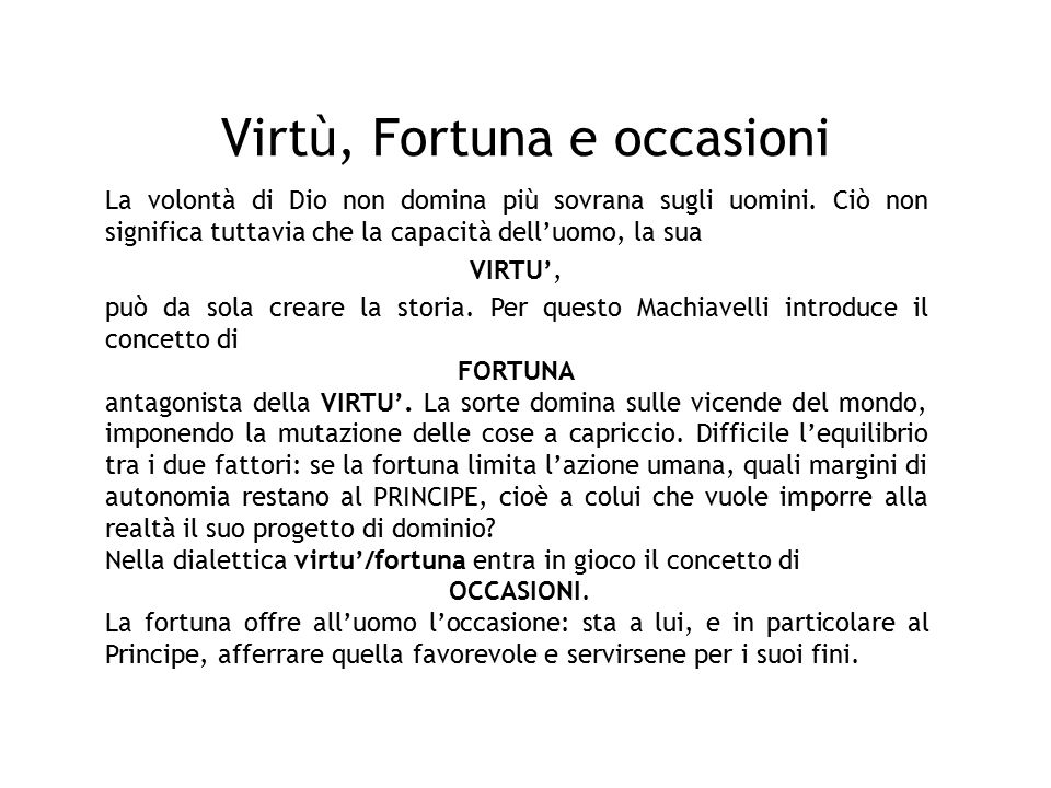 Virtù, Fortuna e occasioni
