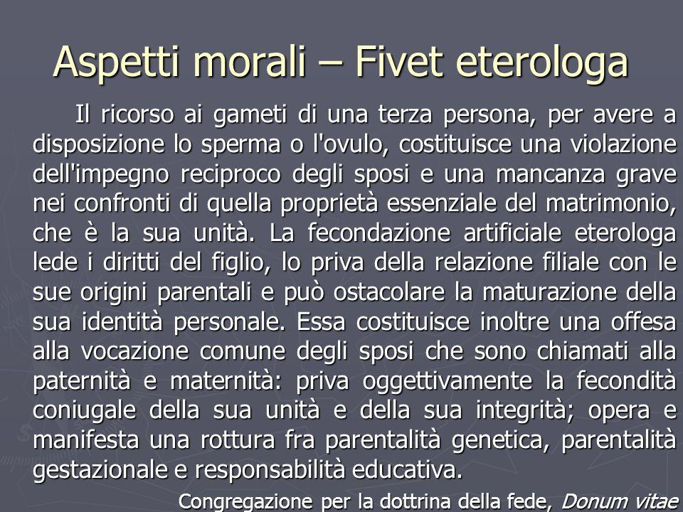 Aspetti morali – Fivet eterologa