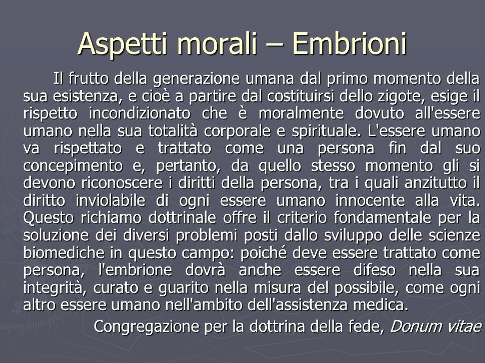 Aspetti morali – Embrioni