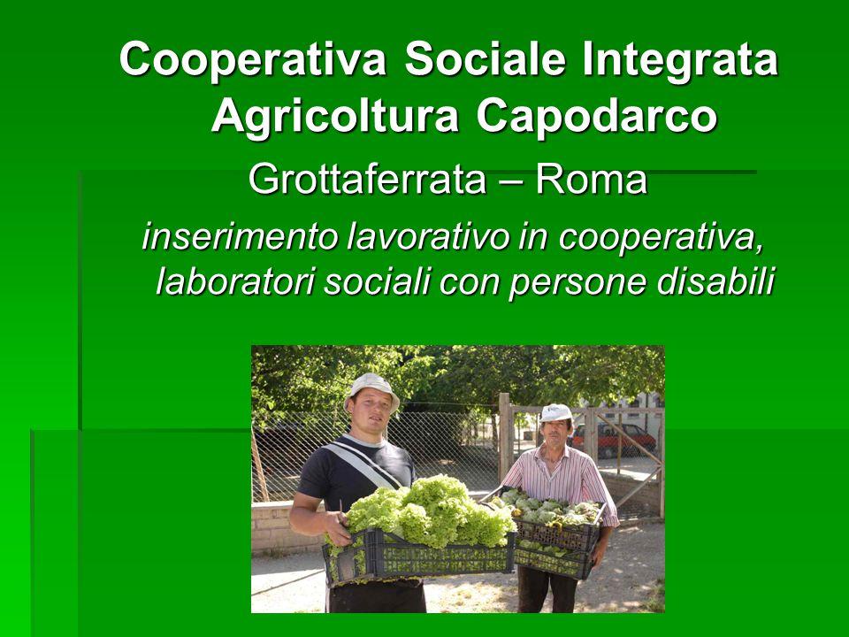 Cooperativa Sociale Integrata Agricoltura Capodarco