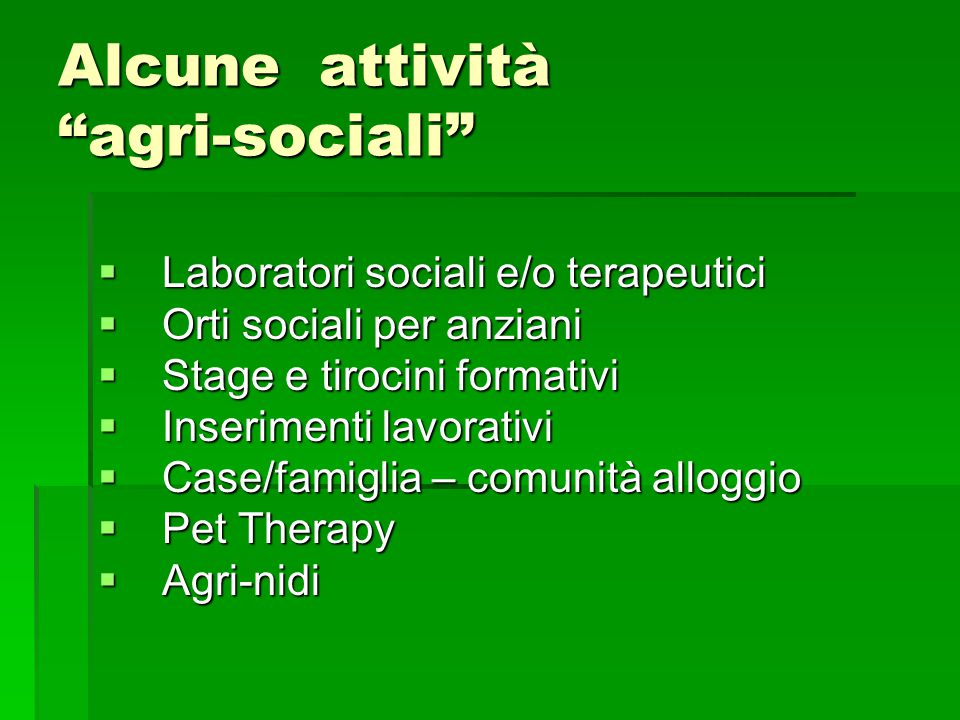 Alcune attività agri-sociali