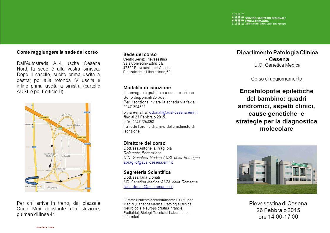 Dipartimento Patologia Clinica - Cesena U.O. Genetica Medica