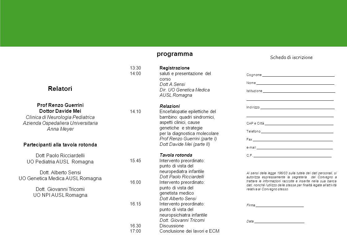 programma Relatori Prof Renzo Guerrini Dottor Davide Mei