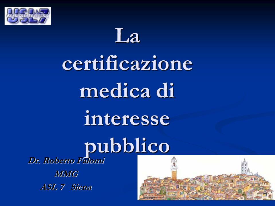 La certificazione medica di interesse pubblico