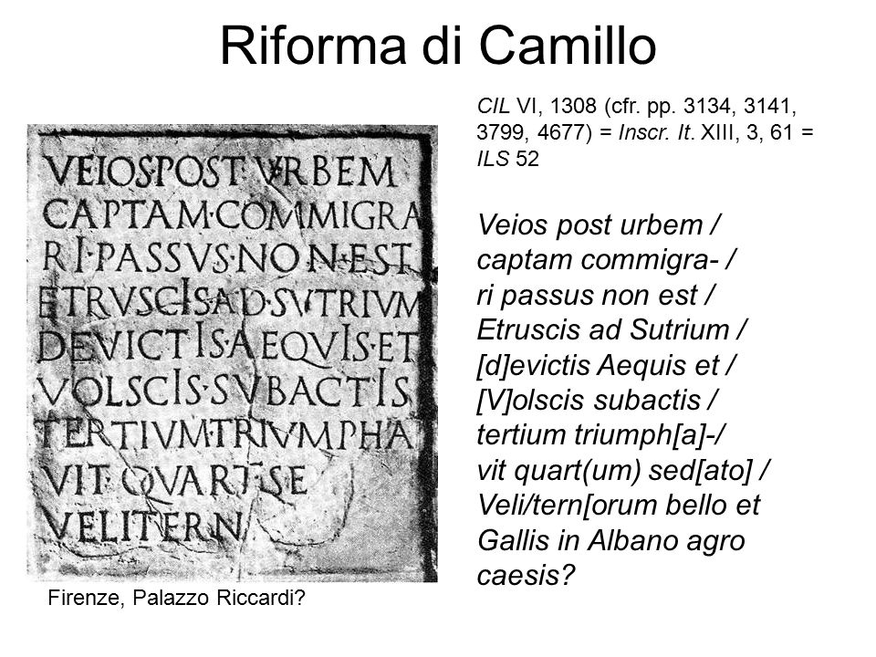 Riforma di Camillo Veios post urbem / captam commigra- /