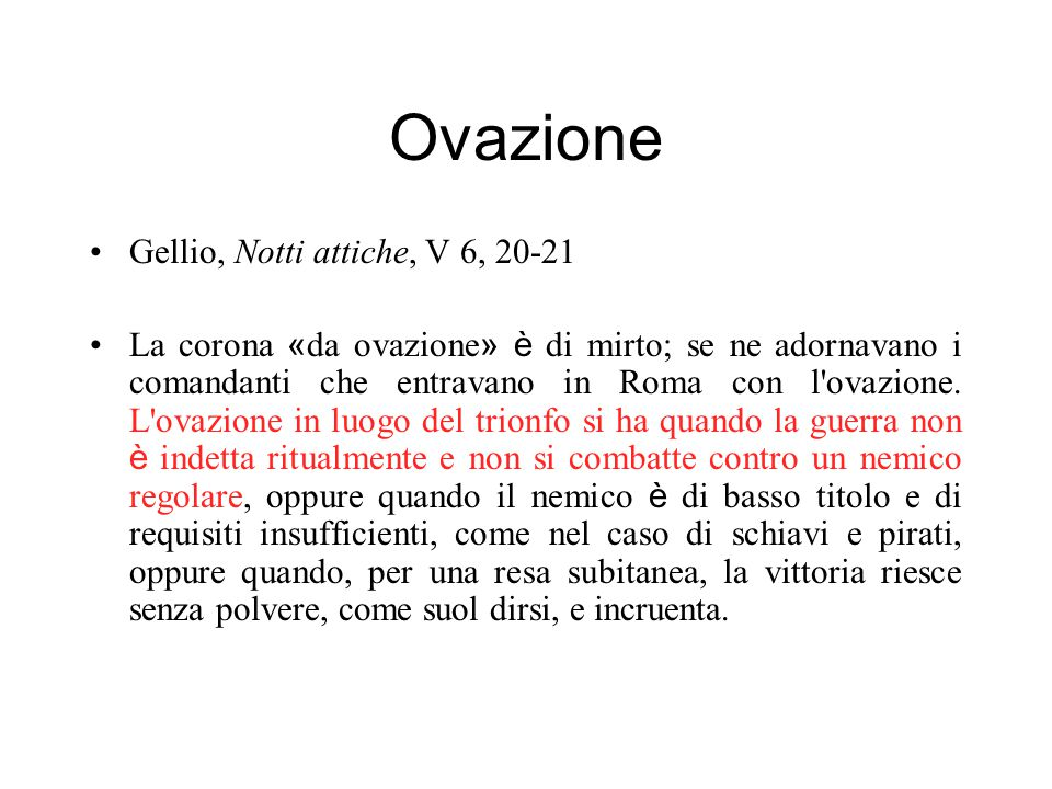 Ovazione Gellio, Notti attiche, V 6, 20-21